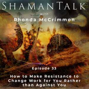 How to Make Resistance to Change Work for You Rather than Against You.