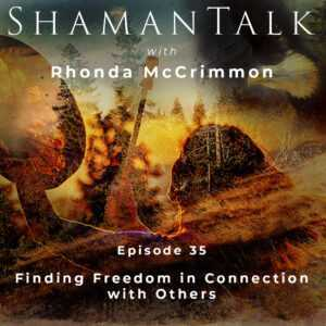 Finding Freedom in Connection with Others