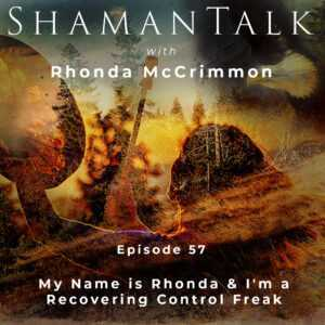 My Name is Rhonda & I'm a Recovering Control Freak